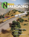 N Scale Railroading Magazine issue 121