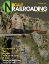 N Scale Railroading Magazine issue 132